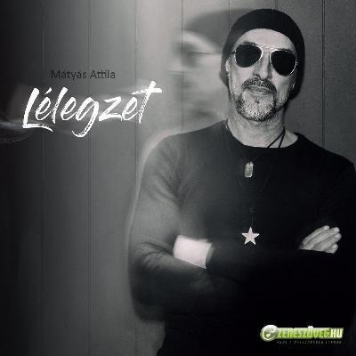 Mátyás Attila Band Lélegzet