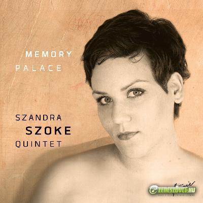 Szőke Szandra Quintet Memory Palace