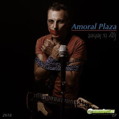 Amoral Plaza Így is lehet