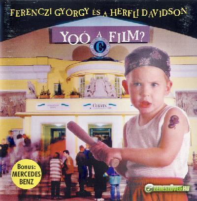Ferenczi György és a Herfli Davidson Yoó a film?