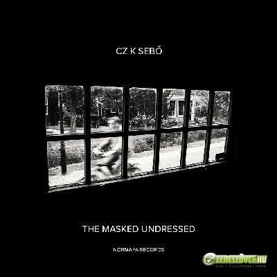 Cz. K. Sebő The masked undressed