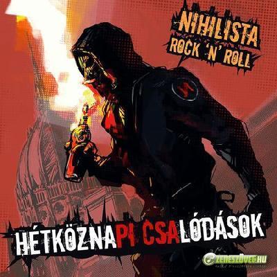 HétköznaPICSAlódások Nihilista Rock \'N\' Roll
