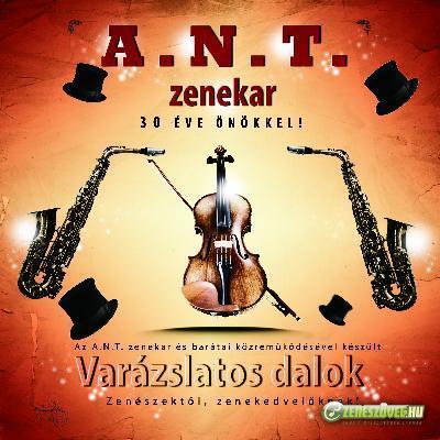 A.N.T. zenekar Varázslatos dalok