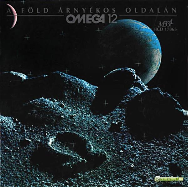 Omega Omega 12: A Föld árnyékos oldalán (CD)