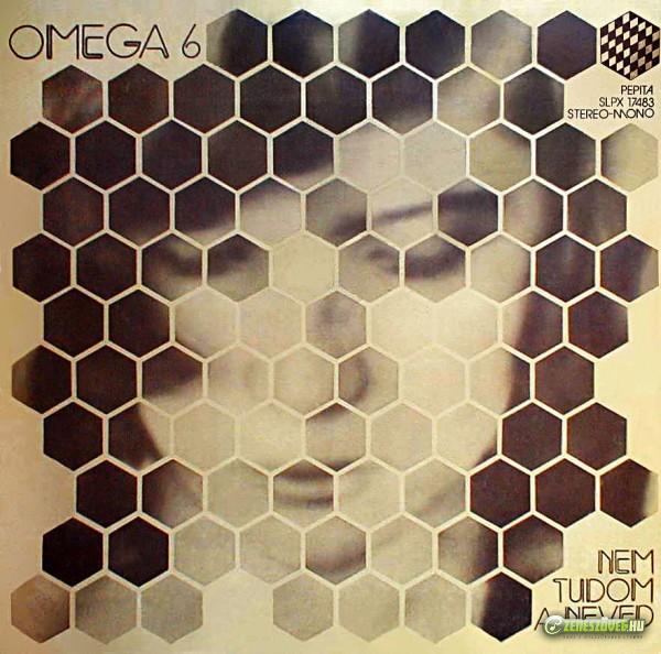 Omega Omega 6: Nem tudom a neved
