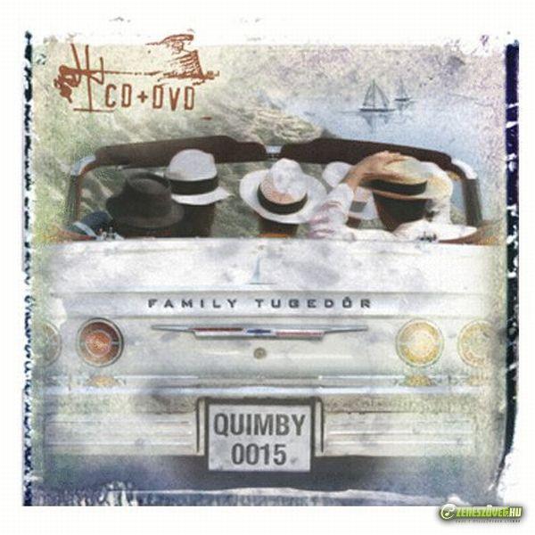 Quimby Family tugedör (CD+DVD)