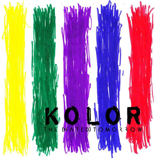 The [hated] Tomorrow KOLOR