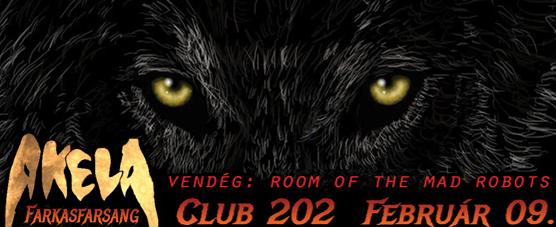 Zeneszöveg-dalszöveg-lyrics-akela-koncert-farkas-farsang-club202-2013-zeneszöveg.hu-ahol a dalszövegek laknak