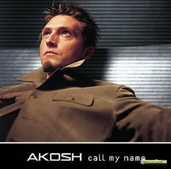 Ákos Call My Name