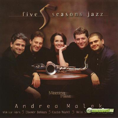Malek Andrea Meeting Point (Five Seasons Jazz)